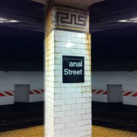 "Pranksters Deface ""Canal Street"" NYC Subway Stop Sign To Read ""Anal Street"""