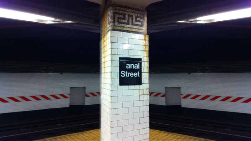 """Pranksters Convert NYC Subway Stop Sign From """"Canal Street"""" To """"Anal Street"""""""