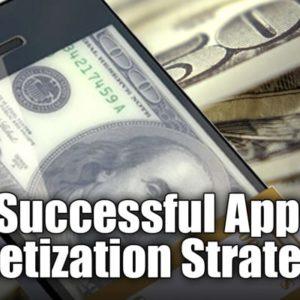 5 Successful App Monetization Strategies That Work