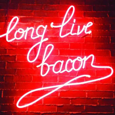 Neon Bacon Sign: Long Live Bacon