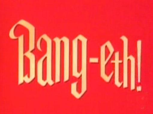 Bang-Eth!