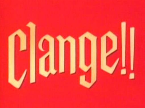 Clange!!