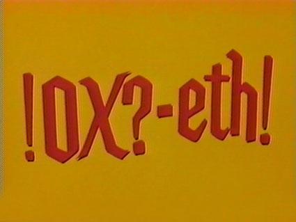 !Ox?-Eth!