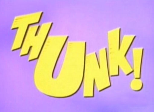 Thunk!