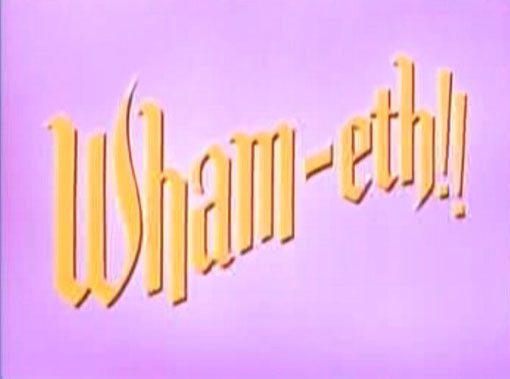 Wham-Eth!!