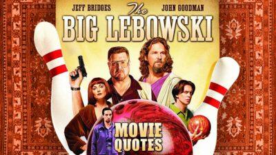 Big Lebowski Quotes