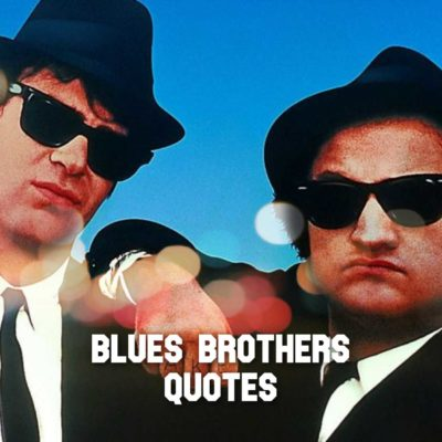 Quotes From The Blues Brothers Quotes