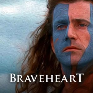 5 Powerful Braveheart Quotes To Help Inspire Your Next Life Battle