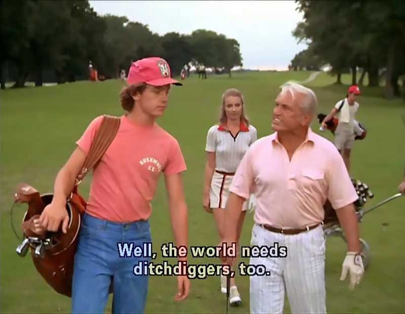 Ditch Diggers: Caddyshack Quotes