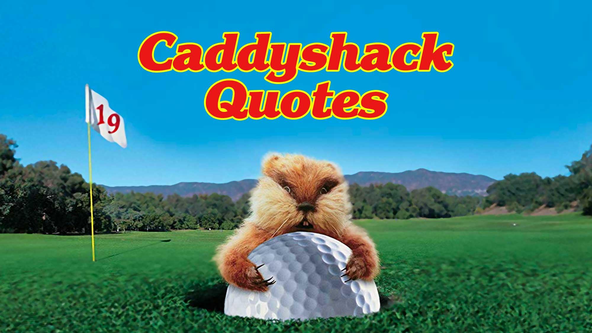Caddyshack Bill Murray Dalai Lama Quote