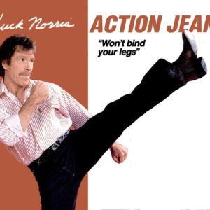 Chuck Norris Action Jeans: How To Kick Butt Without Ripping Your Pants