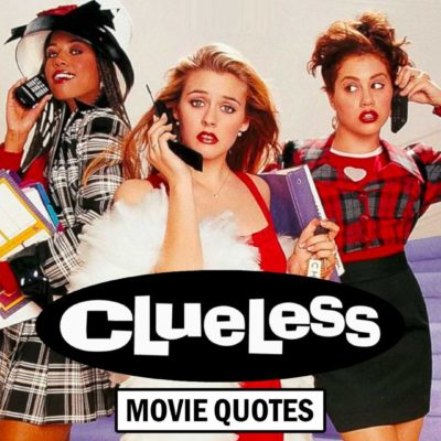 Clueless Movie Quotes