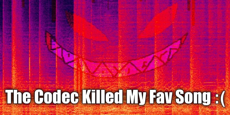 Codec Killer