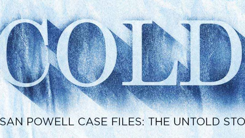 COLD: Susan Powell Podcast