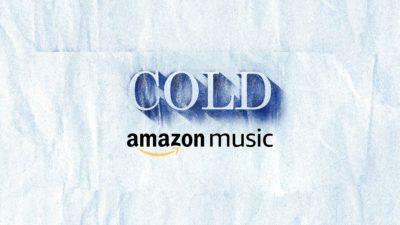 Cold Podcast &Amp; Amazon Music