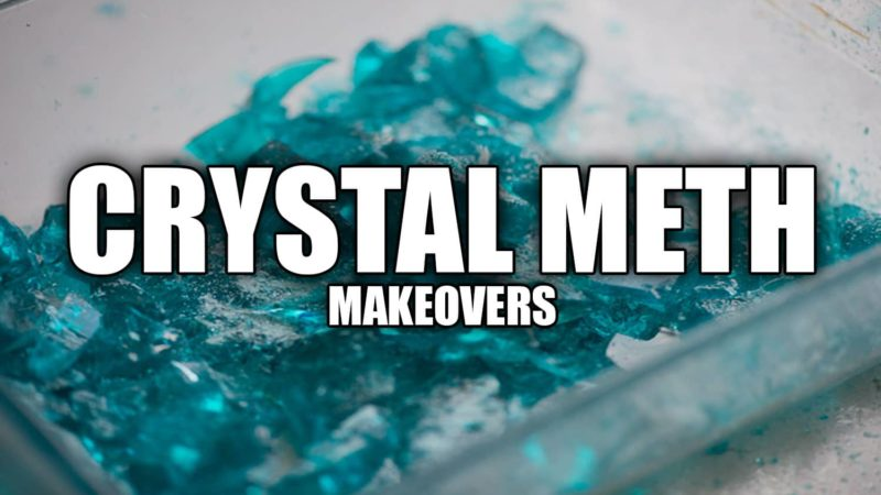 Crystal Meth Makeovers