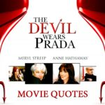 The 10 Best Quotes From The Movie The Devil Wears Prada - How Many Of These Devil Wears Prada Quotes Do You Know?