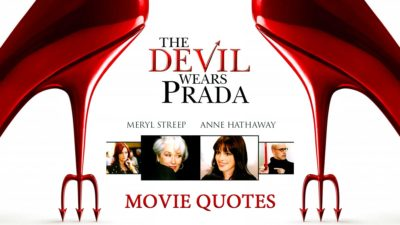 The Best Quotes From The Movie The Devil Wears Prada