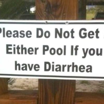 Please Do Not Get In Pool If You Have Diarrhea
