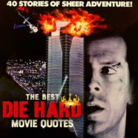 6 Iconic Die Hard Quotes That'll Make You Yell Yippee-Ki-Yay
