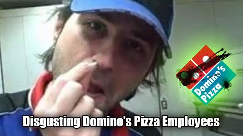 Disgusting Domino's Pizza Employees