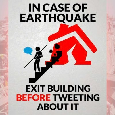 In Case of Earthquake, Do Not Tweet