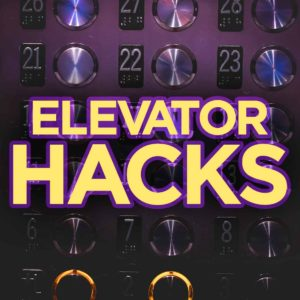 5 Easy Elevator Hacks That Will Help Give You An Express Ride
