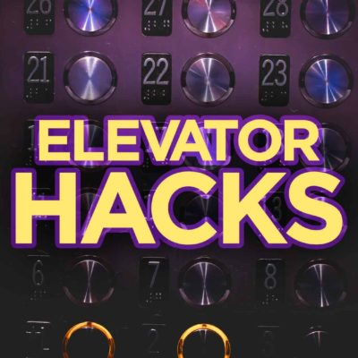 Easy Elevator Hacks