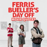 20 Best Ferris Bueller Quotes From Ferris Bueller's Day Off
