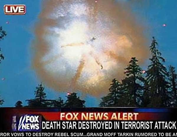Fox News Alert: Death Star Destroyed