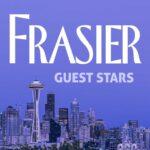 The Best Frasier Guest Stars