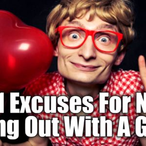 101 Excuses For Not Dating A Geek