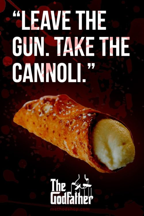 Leave The Gun Take The Cannoli - Godfather Quotes