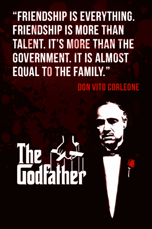 Friendship - Memorable Quotes From The Godfather