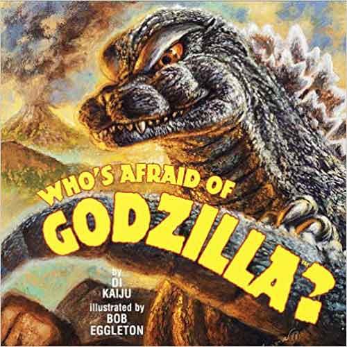 Who&Rsquo;S Afraid Of Godzilla?