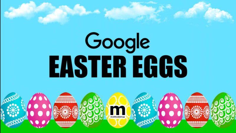 Google's Best Easter Eggs