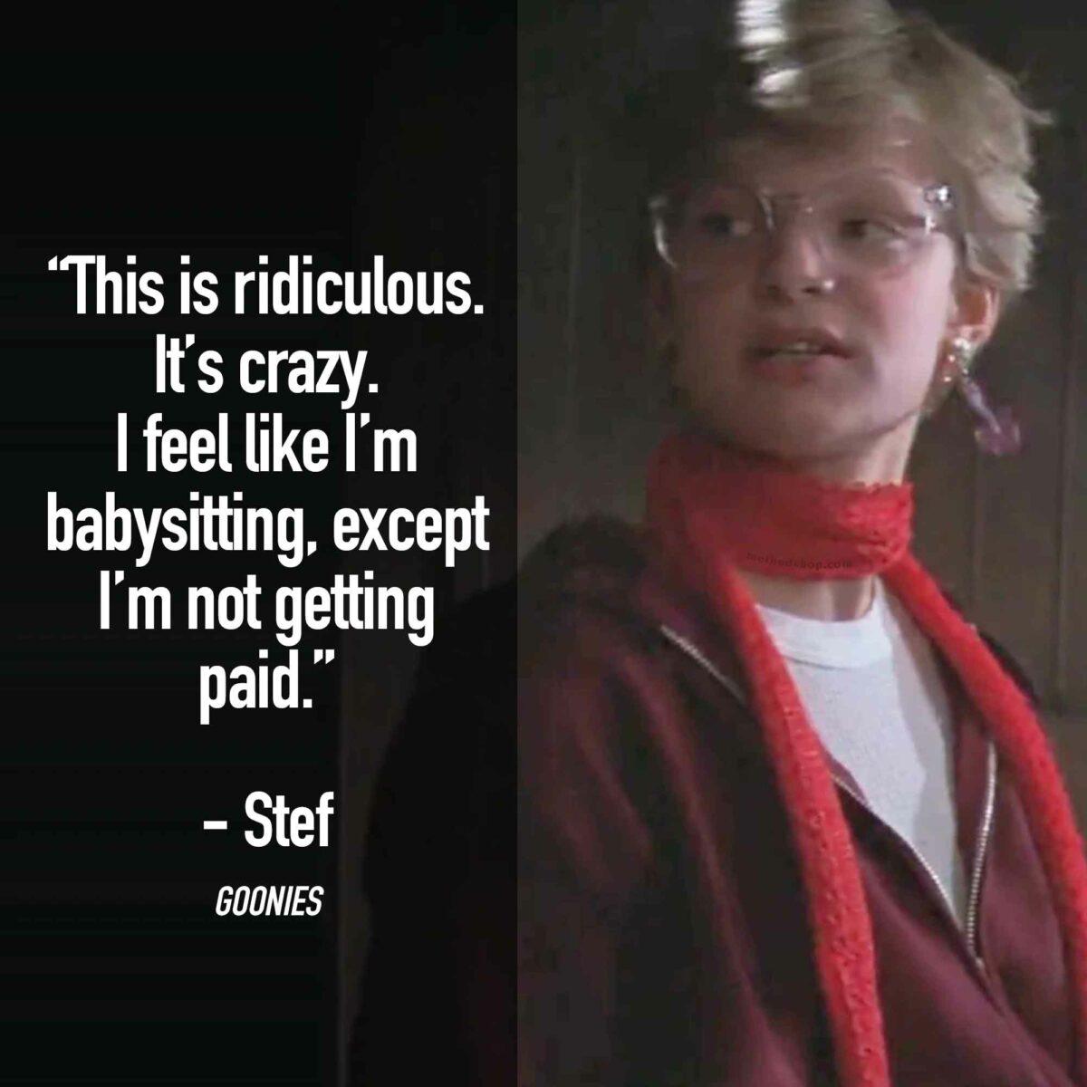 Babysitting - Best Goonies Quotes