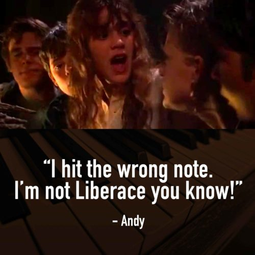 Great Goonies Quotes - I'm Not Liberace You Know! - Goonies Movie Quotes