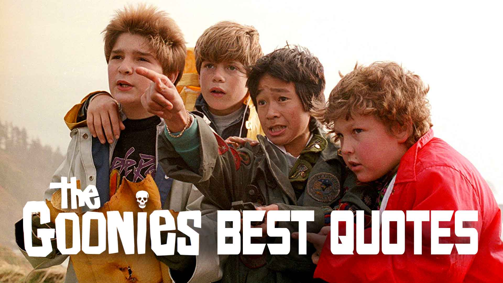 Top 30 Goonies Quotes