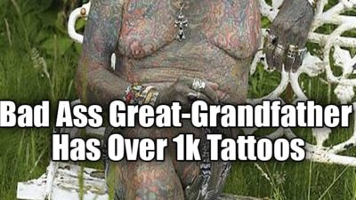 Bad Ass Great-Grandfather Has Over 1k Tattoos