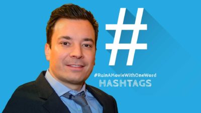 Ruin A Movie With One Word - Jimmy Fallon Hashtags