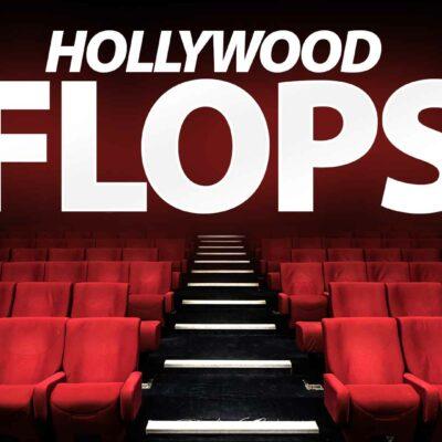 Hollywood Flops