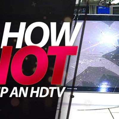 How NOT to Ship a HDTV