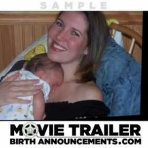 Movie Trailer Birth Announcements - A New Twist On Traditional Birth Announcements