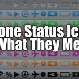 iPhone Status Bar Icons Explained: What Do All 22 Of These Symbols Mean?