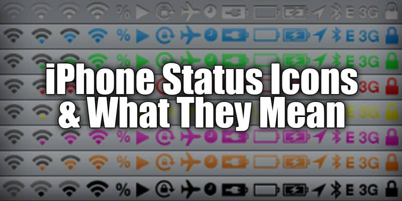 Iphone Status Bar Icons And What They Mean