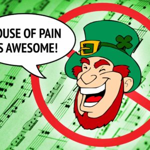 10 Rejected St. Patrick's Day Playlist Songs