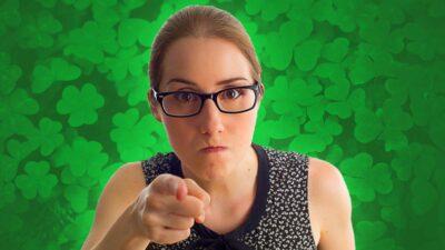 This Angry Irish Woman Doesn'T Like Irish Pick Up Lines