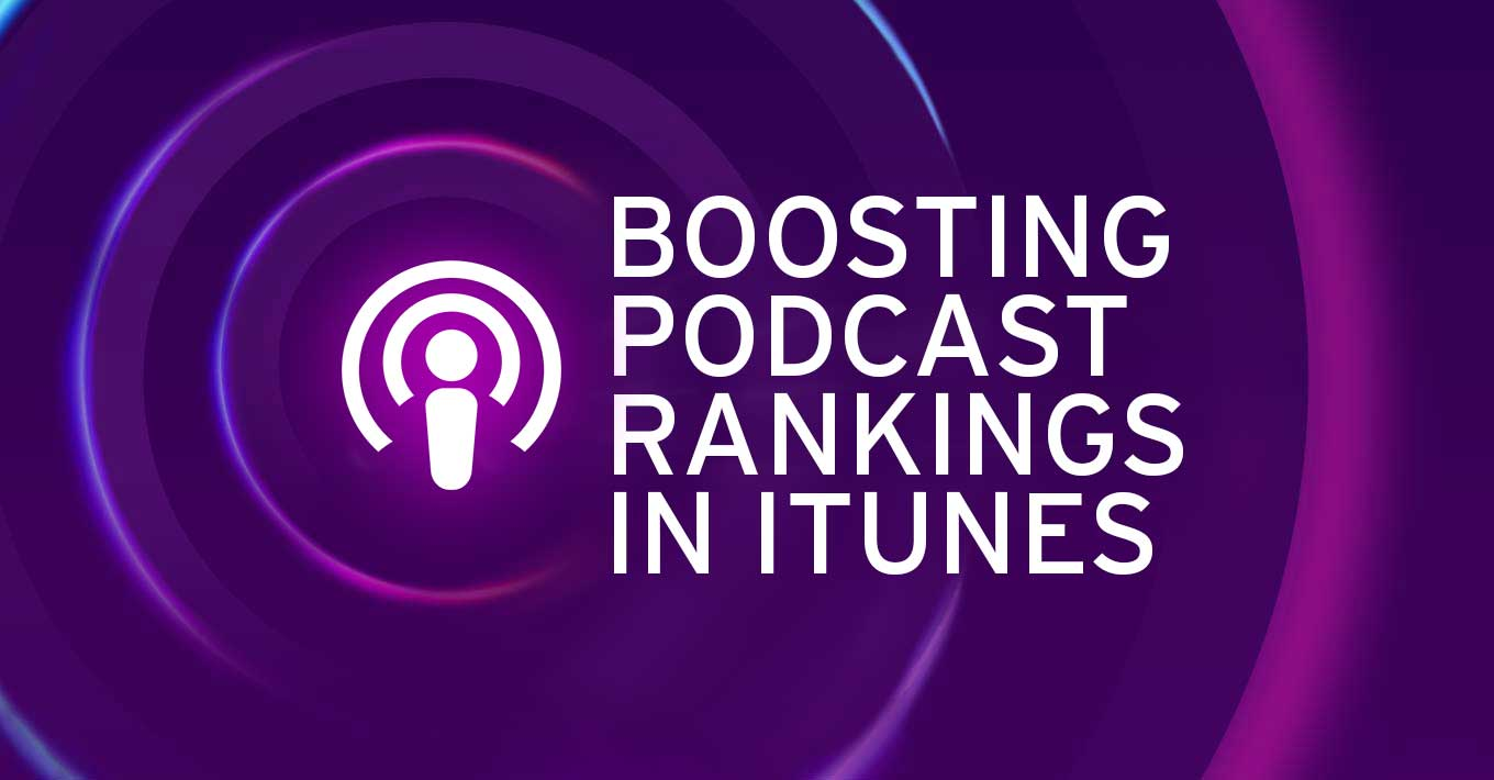 13 Tips to Boost Your Podcast SEO and iTunes Rankings