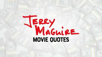 Quotes From Jerry Maguire